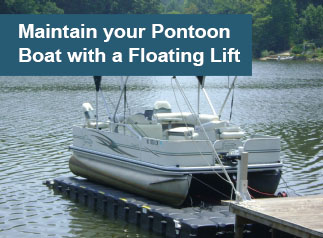 Boat Lifts help with Pontoon Boat Maintenance